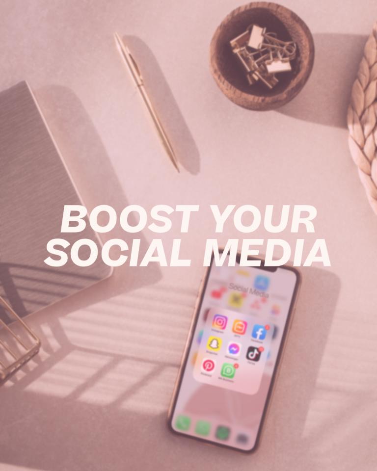Boost your Social Media